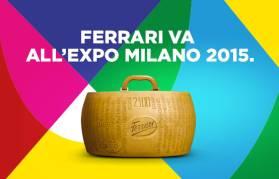 Ferrari Formaggi <br> ti aspetta ad Expo 2015